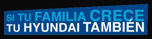 Slogan - Si tu familia crece, tu Hyundai también